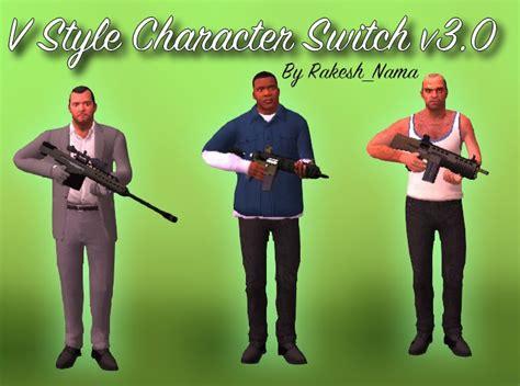 Gta San Andreas V Style Character Switch V3.0 Mod