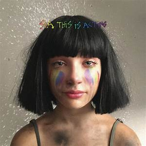 This Is Acting (Deluxe Version) by Sia on Apple Music