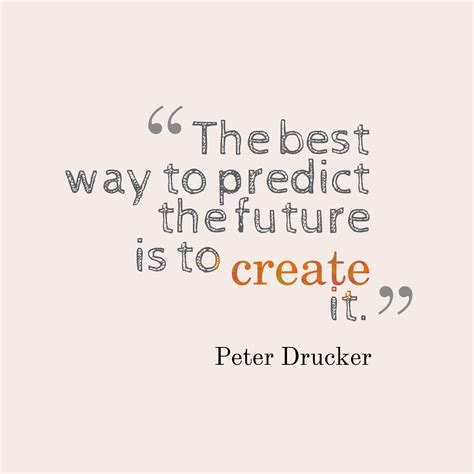 Picture » Peter Drucker Quote About Future