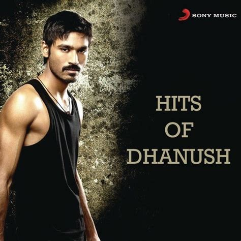 Hits Of Dhanush Songs Download: Hits Of Dhanush MP3 Tamil ...