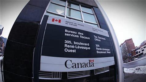 bureau de revenu canada revenu canada tire un trait sur des milliards que lui doivent des canadiens