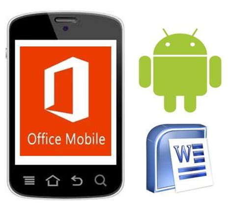 office android microsoft office 365 for android now
