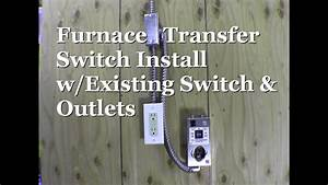 Ricksdiy Hts15 Man Furnace Transfer Switch Install With Existing Outlet Receptacle