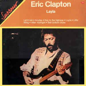 Eric Clapton  Layla (vinyl, Lp) At Discogs