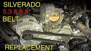 Silverado Sierra 5 3  U0026 6 2 Belt Replacement  2014