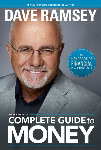Dave Ramsey's Complete Guide To Money The Handbook Of