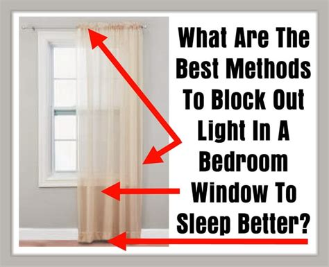 light blocking window what are the best methods to block out light in a bedroom 6957