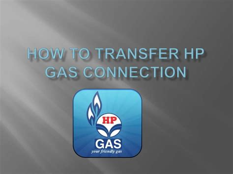 transfer hp gas connection