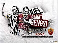 Download Wallpaper Big Match Juventus vs Roma Bolanet