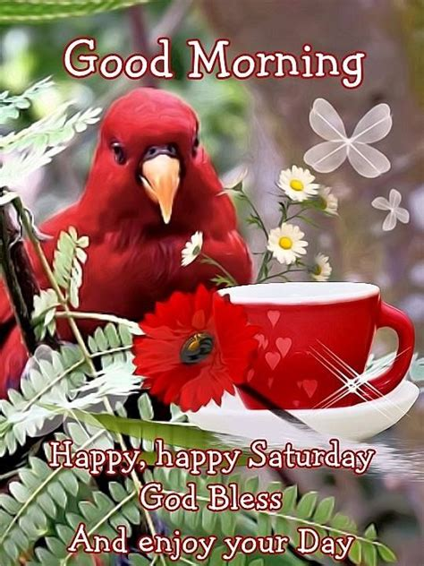 Good Morning Happy Saturday God Bless You
