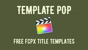 template pop 24 free final cut pro x title templates With final cut title templates