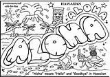 Coloring Hawaii Pages Aloha Graffiti Sheets Luau Printable Words Cool Hawaiian Teenagers Island Bubble State Tropical Colouring Easy Ellis Teens sketch template
