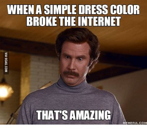 Amazing Meme Whena Simple Dress Color The That S Amazing