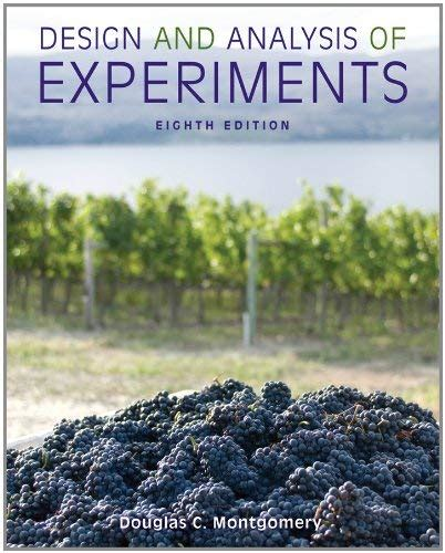 design and analysis of experiments 8th edition design and analysis of experiments 8th edition by
