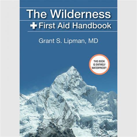 wilderness aid handbook survival procedures firstaid