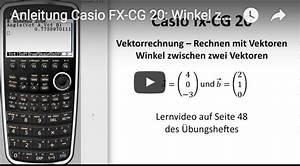 Vektoren Berechnen Online : casio fx cg20 bedienungsanleitung winkel zwischen vektoren ~ Themetempest.com Abrechnung