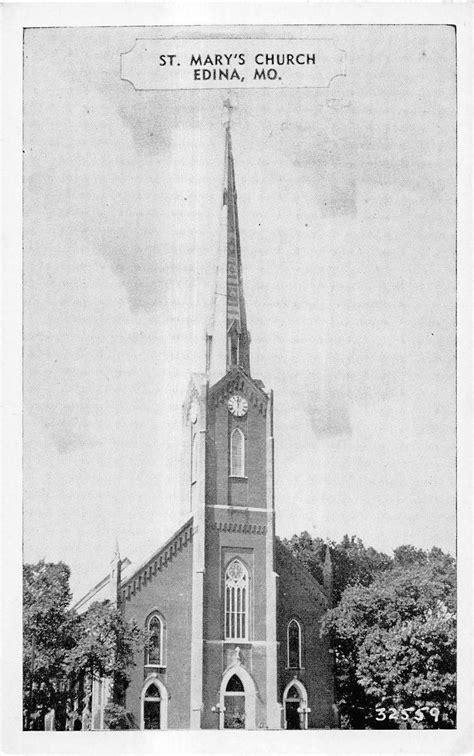 707 likes · 29 were here. Edina Missouri outside view of St Mary's Church steeple ...