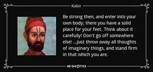 Kabir quote: Be... Funny Kabir Quotes