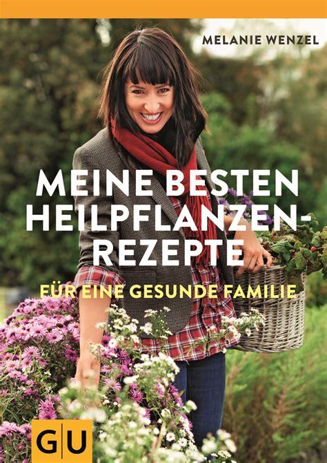 Ein ausgezeichnetes Buch mit HeilpflanzenRezepten