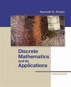 Discrete Mathematics And Its Applications By Kenneth H