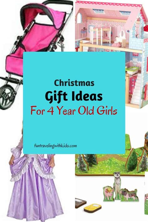 Christmas Gift Ideas For 4 Year Old Girls  Fun Traveling