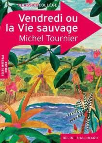 Vendredi Et La Vie Sauvage by Librairie Saurs Vendredi Ou La Vie Sauvage De Michel