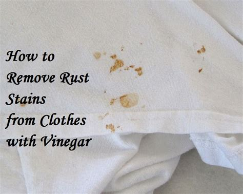 How To Remove Rust Stains From Clothes With Vinegar A