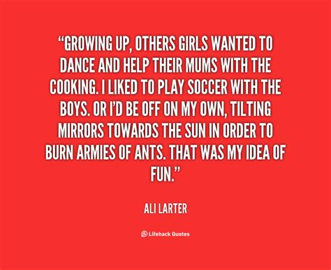 Grow Up Quotes Growing Up Quotes For Quotesgram