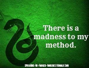 Slytherin quote. I LOVE this. It's like Loki-Captain Jack ...