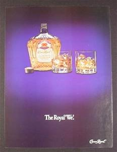 Magazine Ad for Crown Royal Whisky, The Royal We, 1991 ...