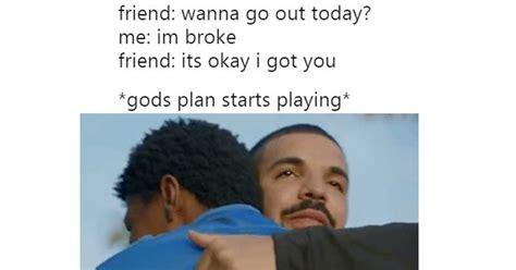 Gods Plan Meme - best exles of drake s quot god s plan quot meme smosh