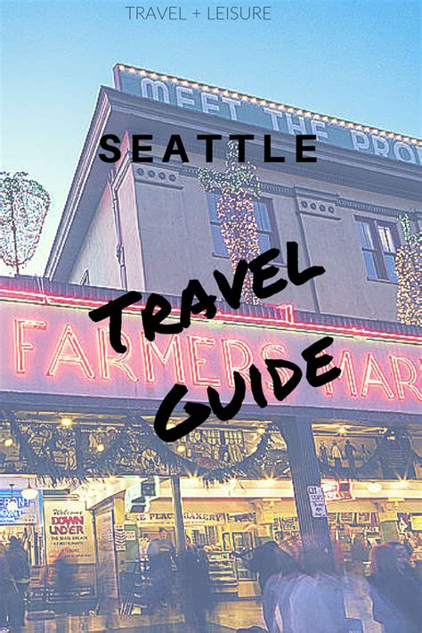 seattle visitors bureau 25 best ideas about seattle travel on seattle