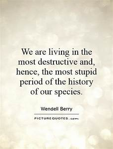 We are living i... Destructive Family Quotes