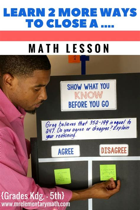 Learn Several Quick Strategies To Close Your Math Lessons