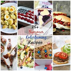 Summer Entertaining Recipes  Dinners, Dishes, And Desserts