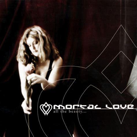mortal love crave  love lyrics genius lyrics