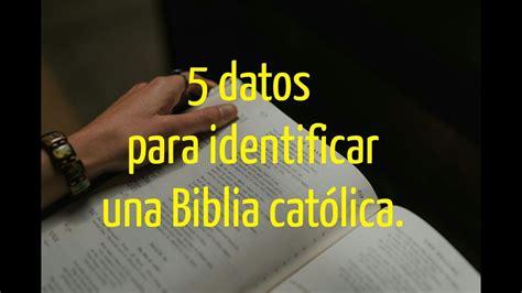 si es de cómo saber si una biblia es católica explicación de un