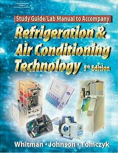 Refrigeration And Air Conditioning Technology  Study Guide