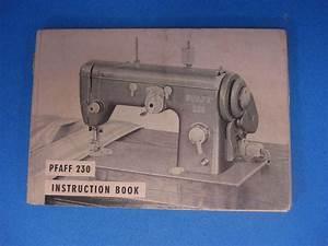 Pfaff Sewing Machine Instruction Manual Model 230