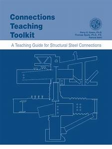 A Teaching Guide For Structural Steel Connections