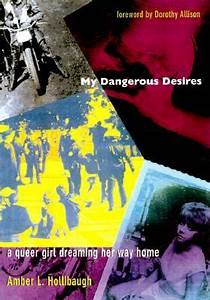 My Dangerous De... Amber Hollibaugh Quotes