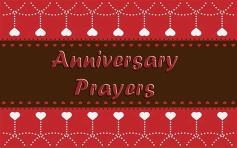 anniversary prayers  sample christian prayers