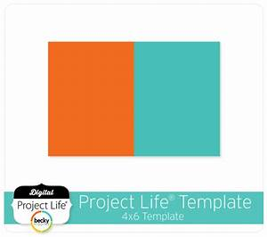 project life digital scrapbooking free 4x6 template With 4x6 photo card template free
