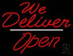 1000 images about We Deliver Open Neon Signs on Pinterest