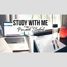 Study With Me 2  Premed Student Youtube