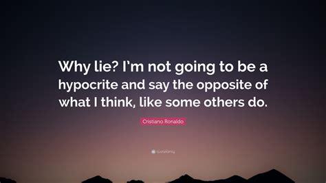cristiano ronaldo quote  lie im