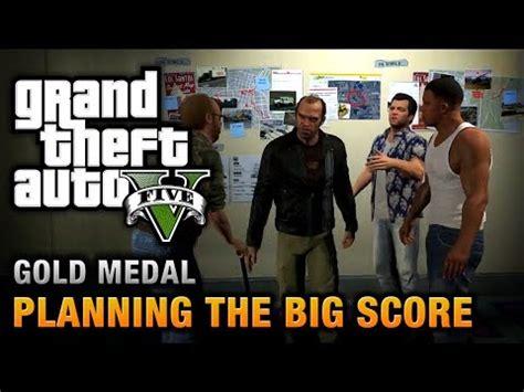 gta 5 mission 76 planning the big score obvious 100 gold medal walkthrough майнкрафт