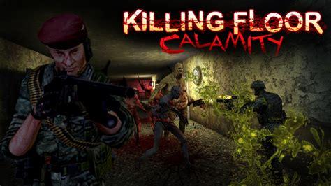 killing floor calamity wiki killing floor calamity killing floor wiki fandom