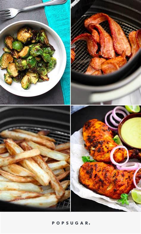 recipes airfryer food popsugar copy