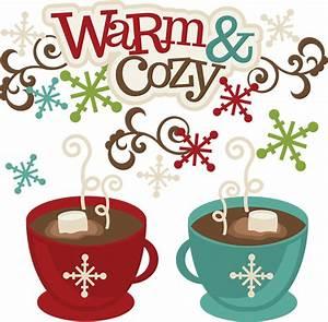 Warm & Cozy SVG... Warm Cozy Christmas Quotes